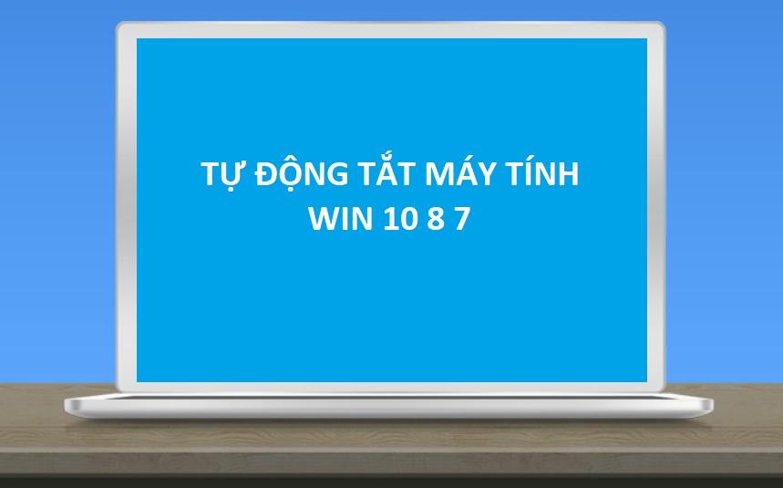 Photo of Hẹn giờ tắt máy tính Win 10 / Win 7 / Win 8 tự động