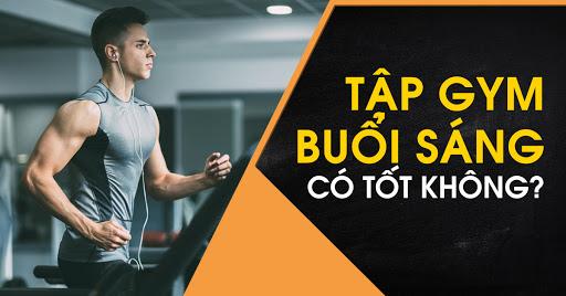 Tập gym vào buổi sáng